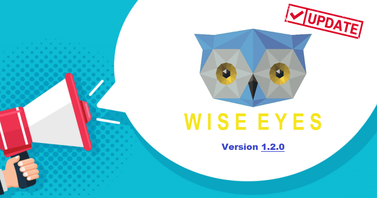 Wise Eyes 1.2.0 is live!